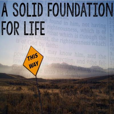 A Solid Foundation For Life Calvary Chapel Portsmouth